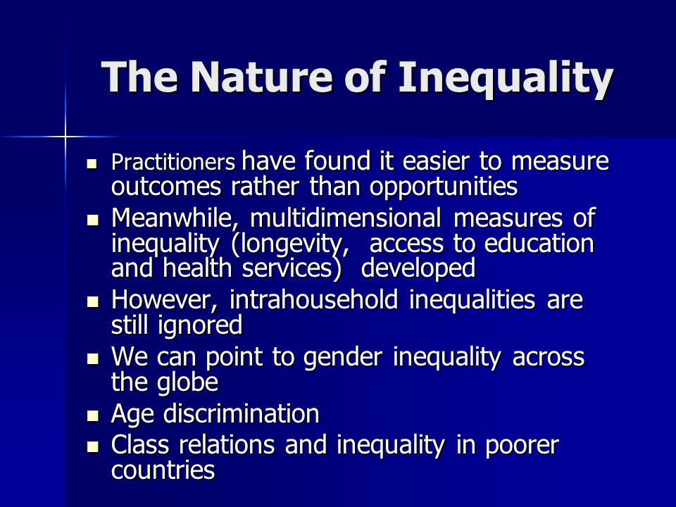 The Nature of Inequality