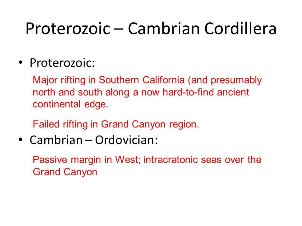 Proterozoic – Cambrian Cordillera