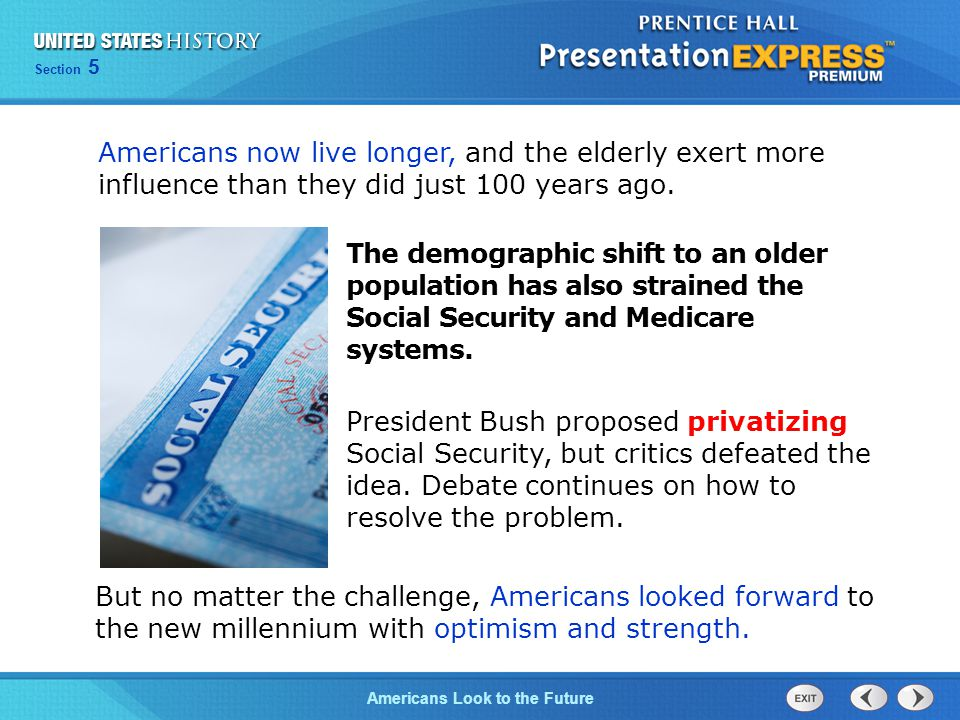 Americans now live longer, and the elderly exert more influence than they did just 100 years ago.