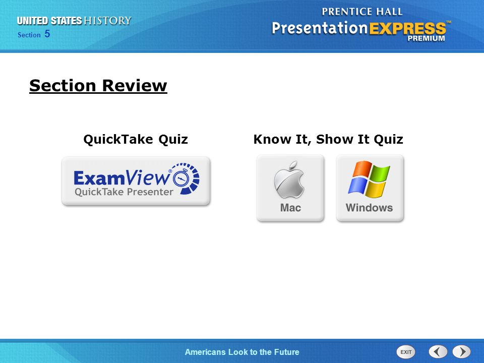 Section Review QuickTake Quiz Know It, Show It Quiz 14