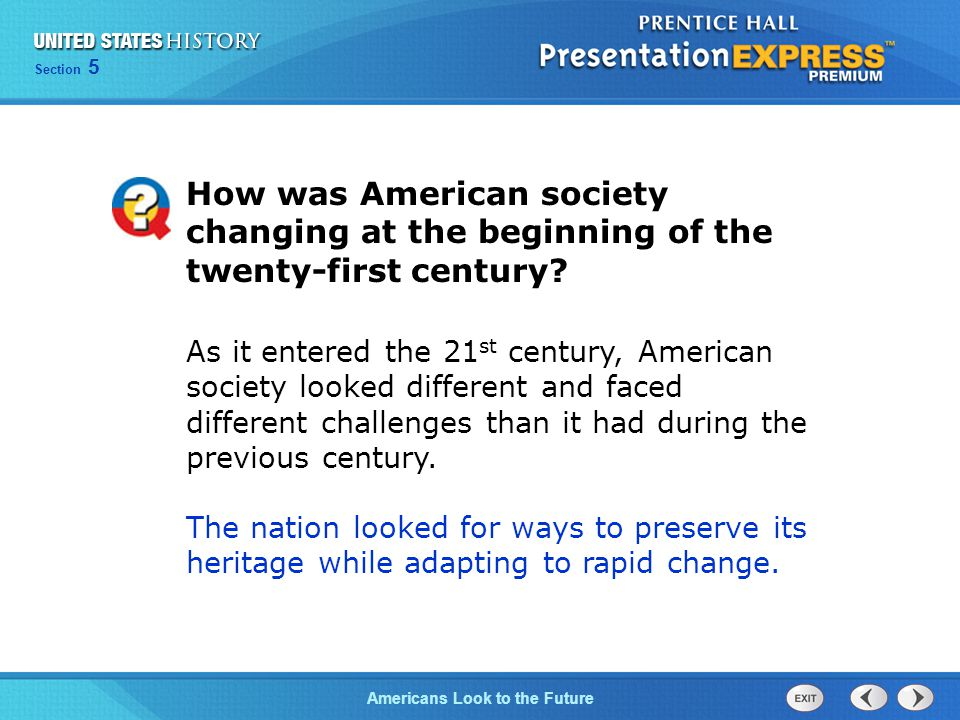 How was American society changing at the beginning of the twenty-first century