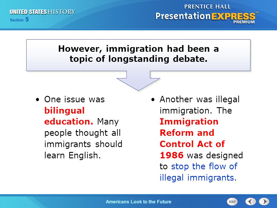 However, immigration had been a topic of longstanding debate.