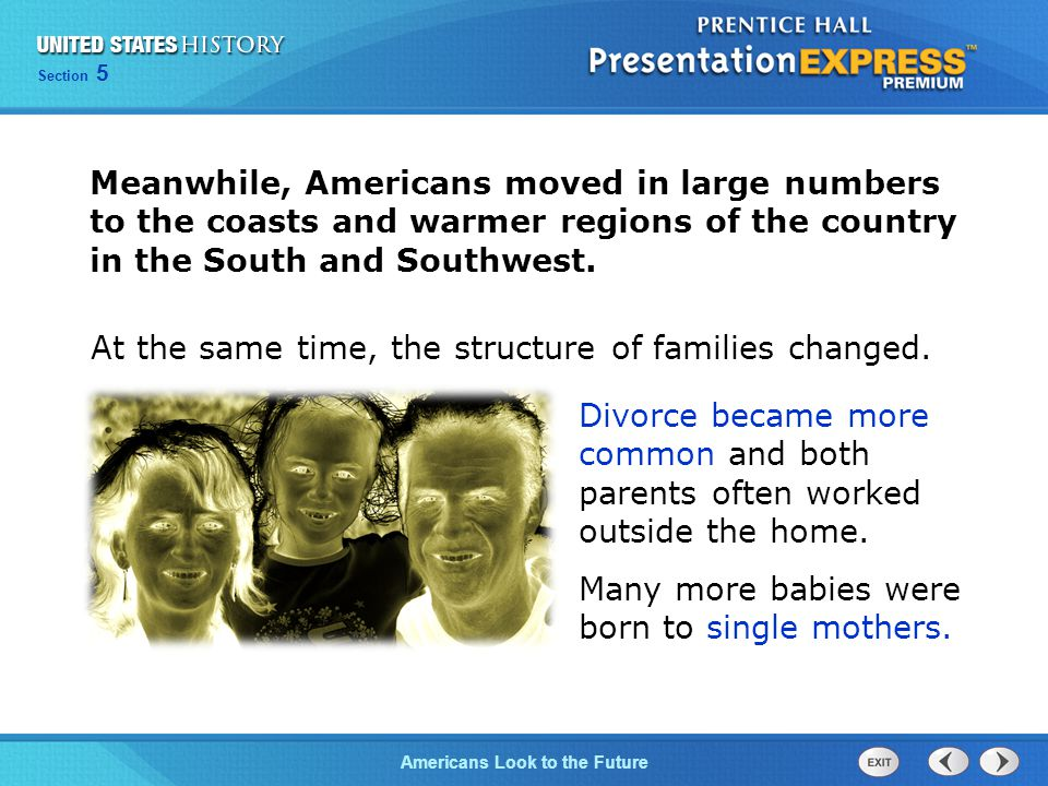 Meanwhile, Americans moved in large numbers to the coasts and warmer regions of the country in the South and Southwest.