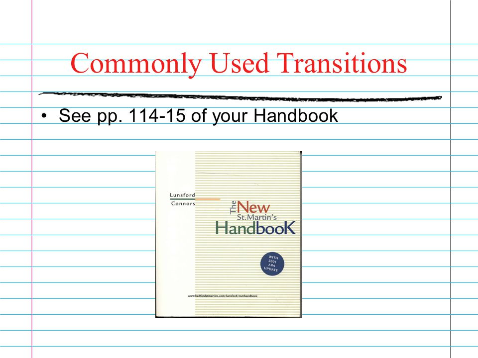 Commonly Used Transitions