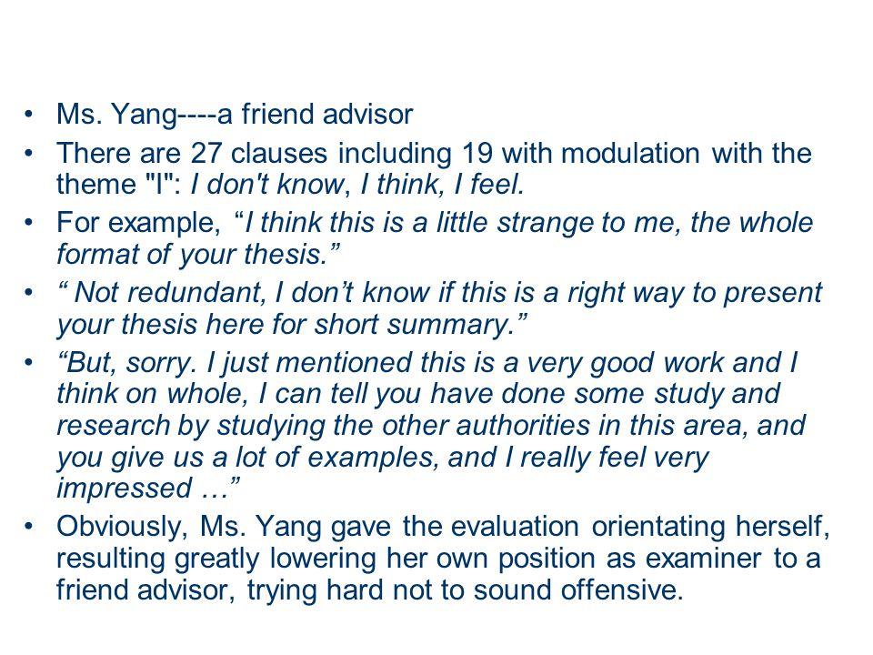 Ms. Yang----a friend advisor