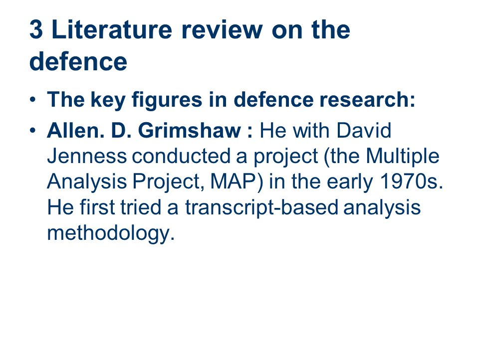 3 Literature review on the defence