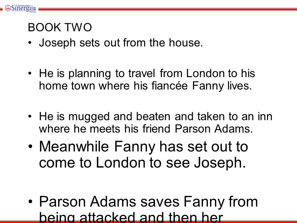 Meanwhile Fanny has set out to come to London to see Joseph.