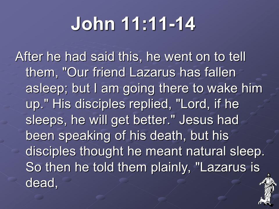John 11:11-14