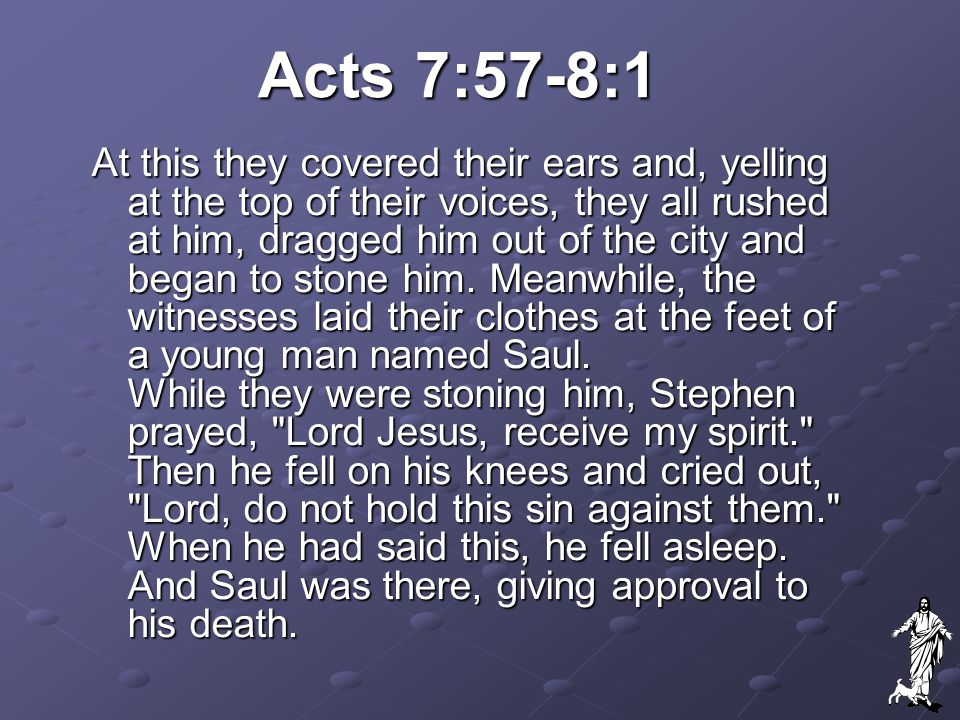 Acts 7:57-8:1