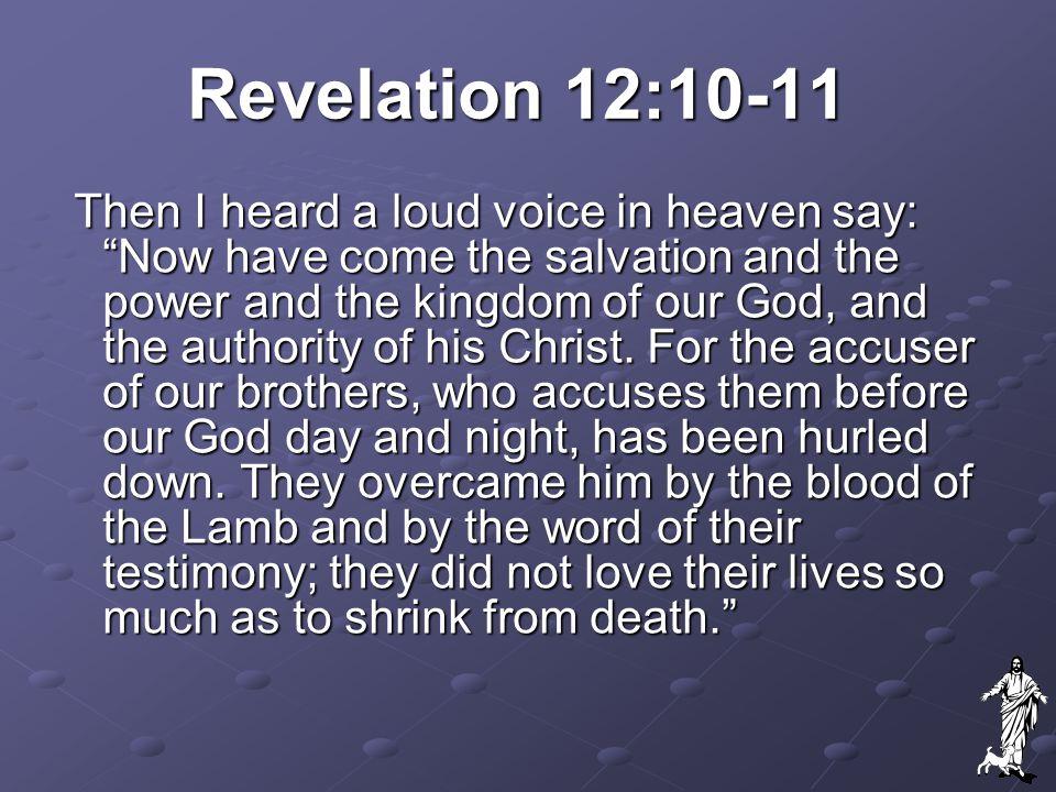 Revelation 12:10-11