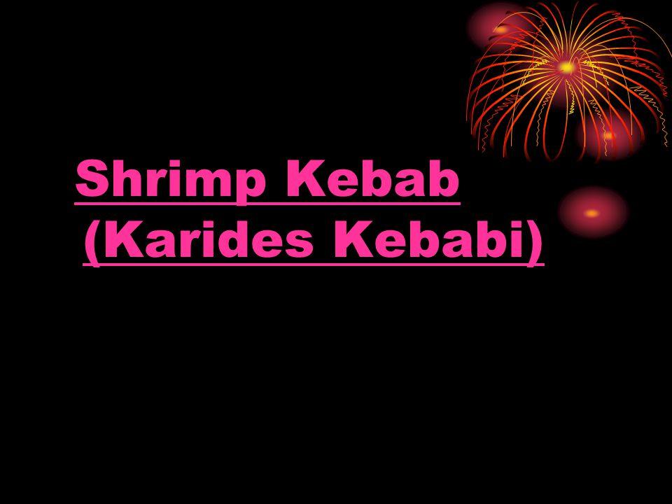 Shrimp Kebab (Karides Kebabi)