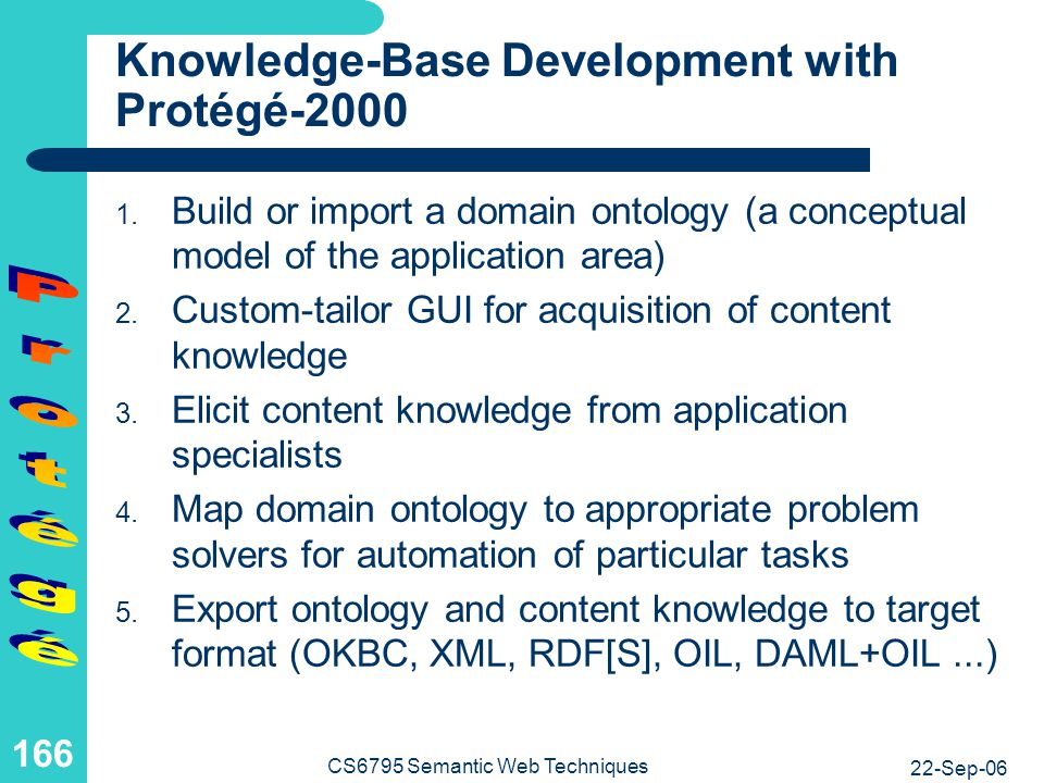Protégé as an OKBC-Compliant System (Open Knowledge Base Connectivity)