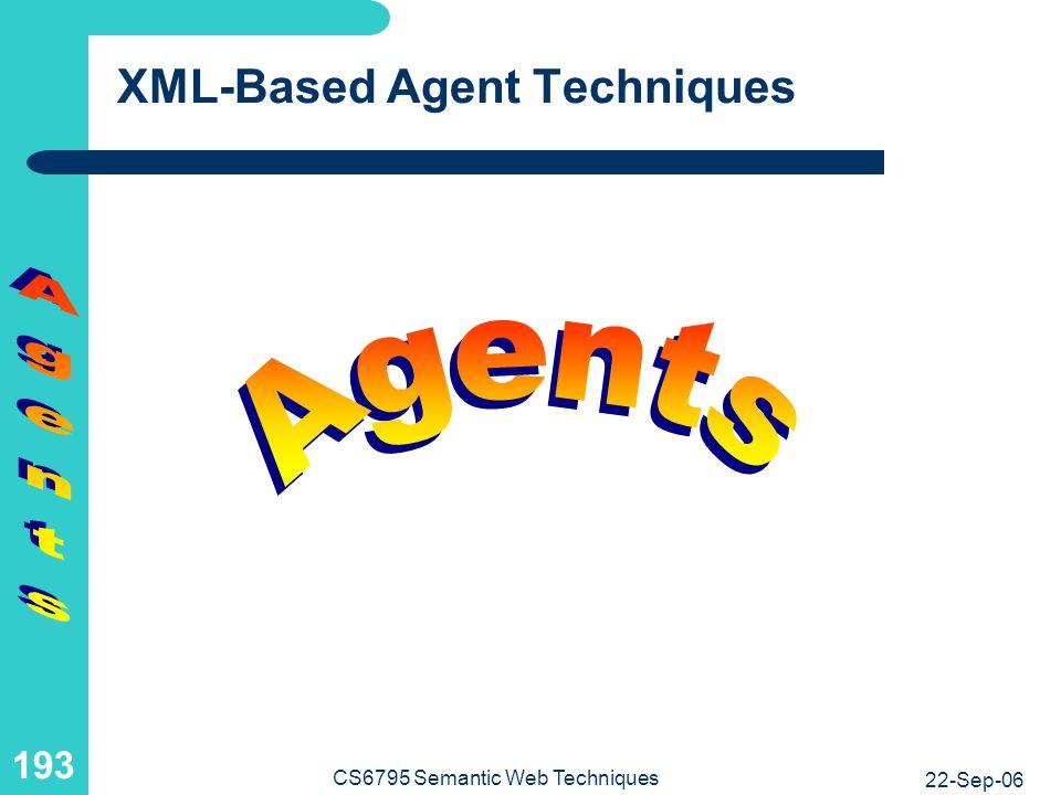 XML-Based Agent Techniques