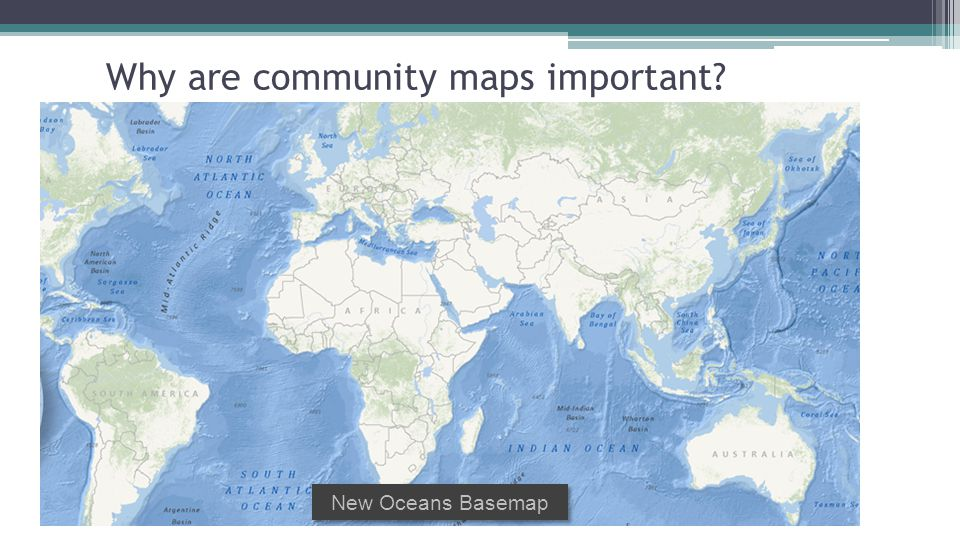 Why are community maps important