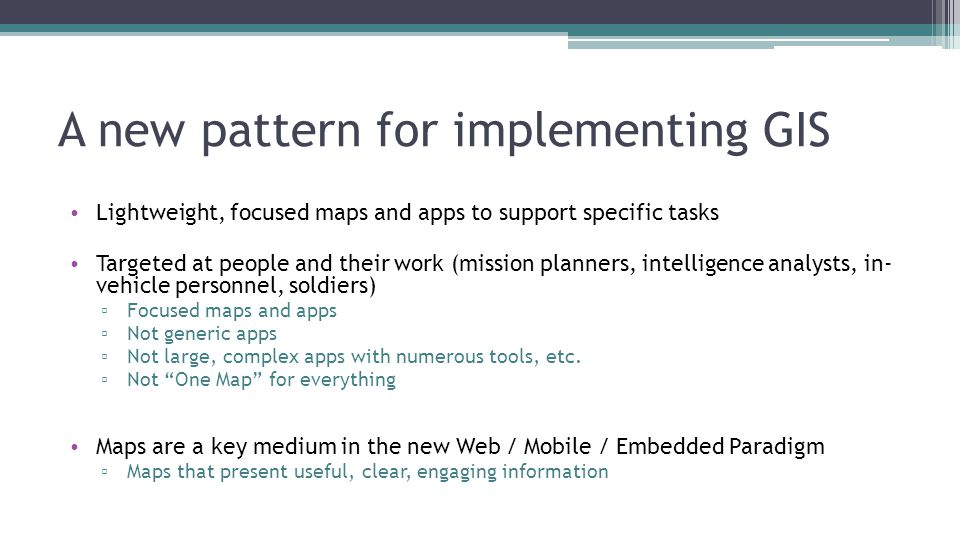 A new pattern for implementing GIS