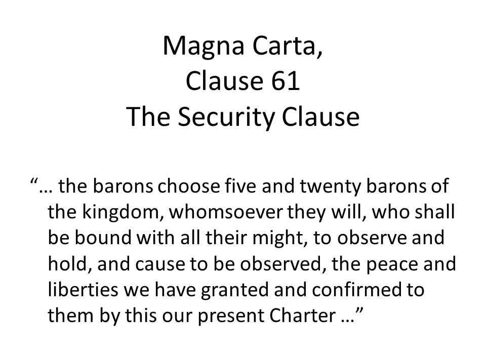 Magna Carta, Clause 61 The Security Clause