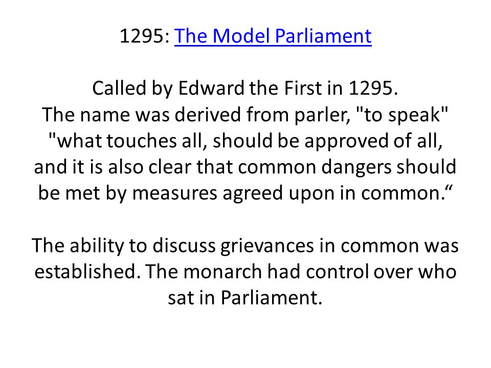 1295: The Model Parliament Called by Edward the First in 1295