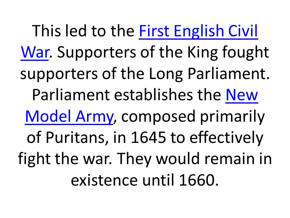 This led to the First English Civil War