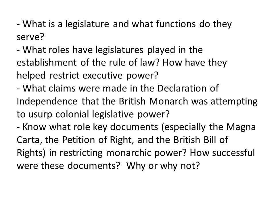 - What is a legislature and what functions do they serve