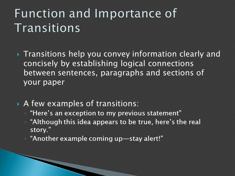 Function and Importance of Transitions