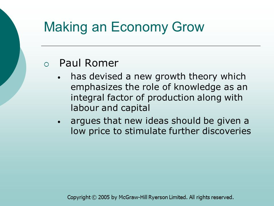 Making an Economy Grow Paul Romer