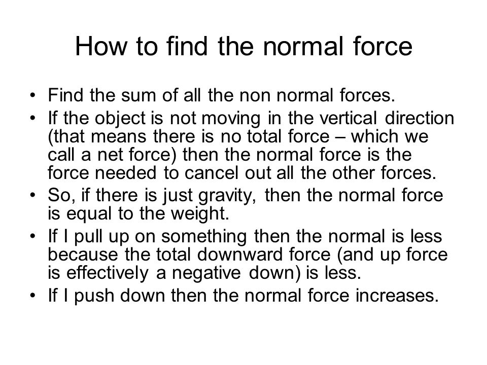 How to find the normal force