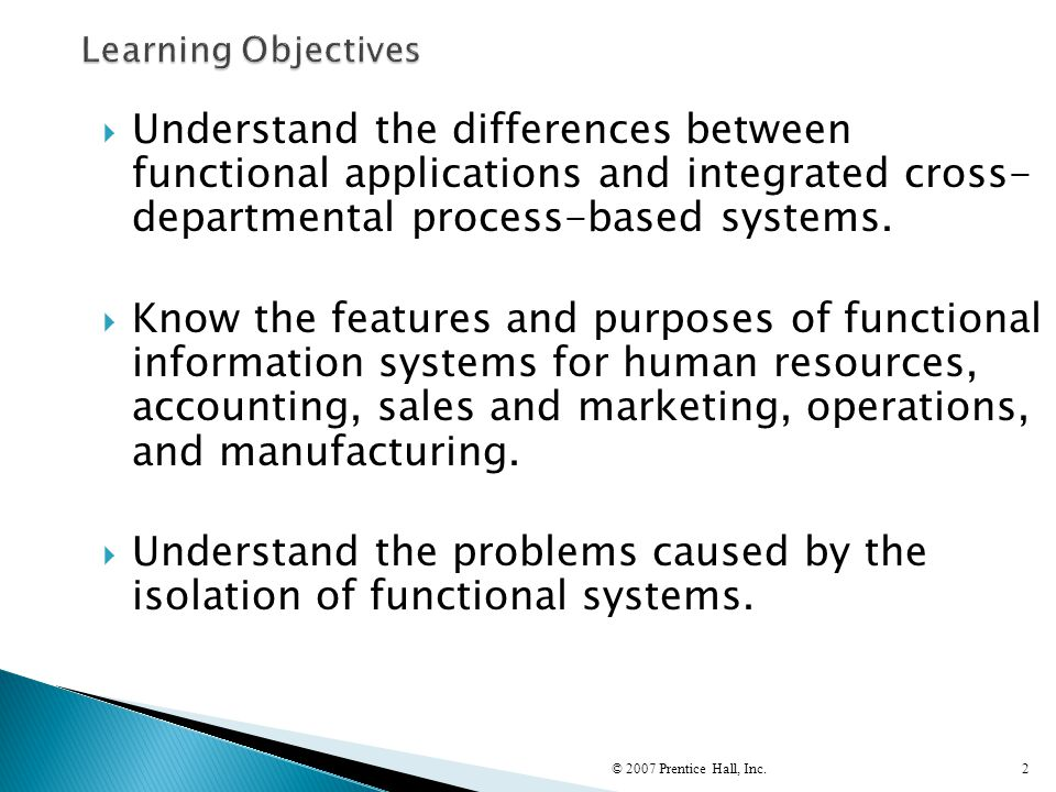 Understand the problems caused by the isolation of functional systems.