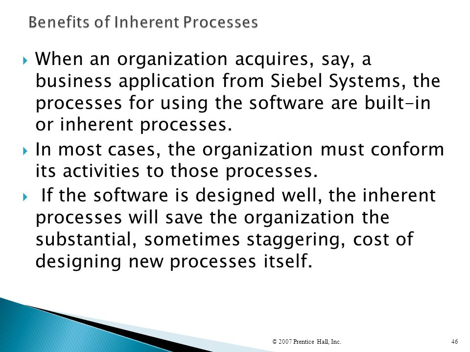Benefits of Inherent Processes