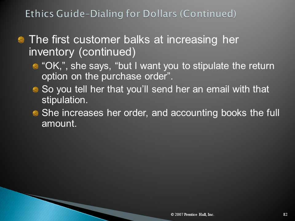 Ethics Guide–Dialing for Dollars (Continued)