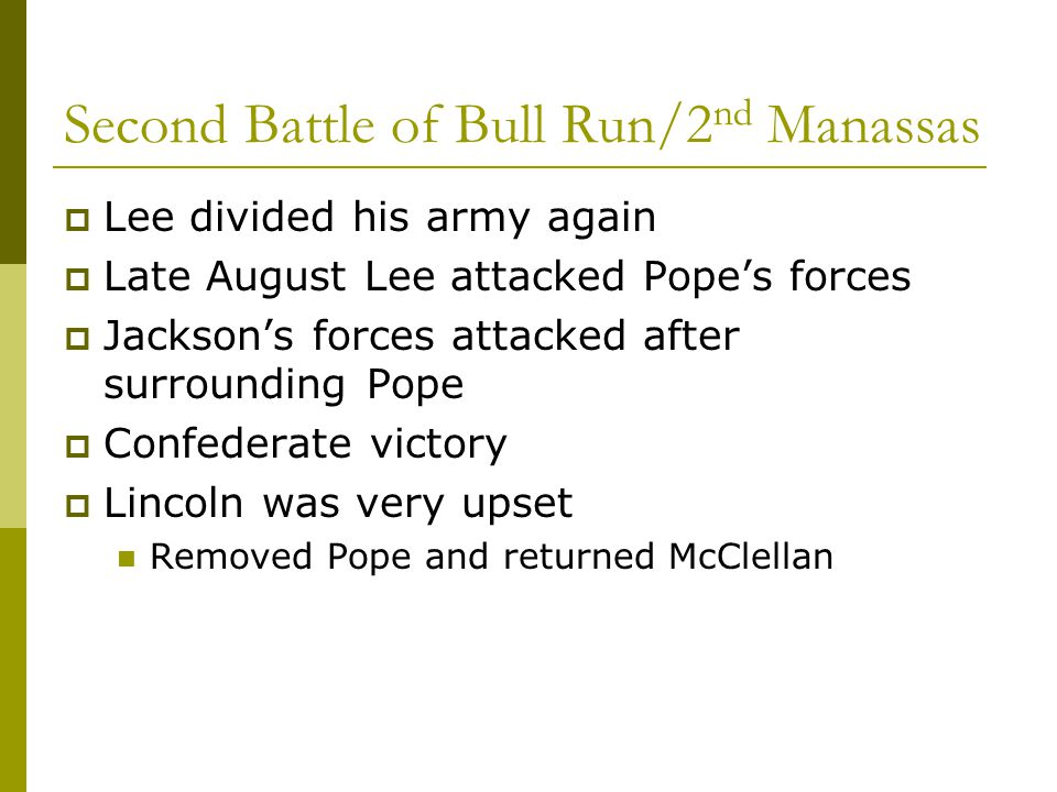 Second Battle of Bull Run/2nd Manassas