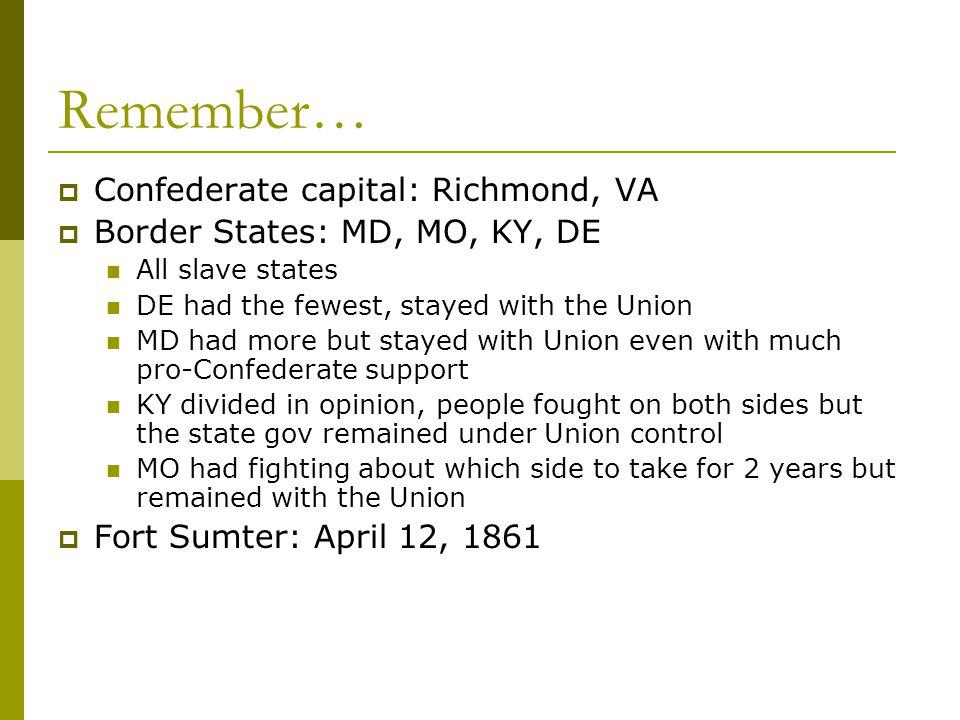 Remember… Confederate capital: Richmond, VA