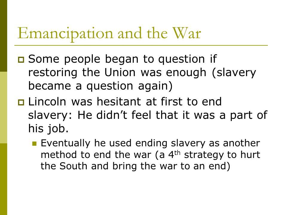 Emancipation and the War