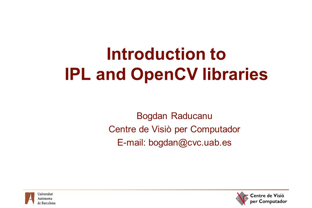 Introduction to IPL and OpenCV libraries