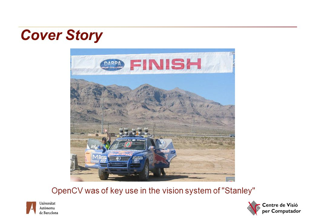 Cover Story OpenCV was of key use in the vision system of Stanley