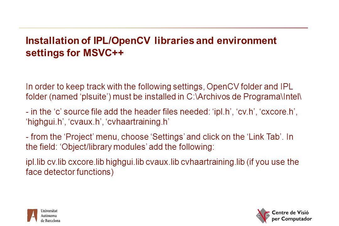 Installation of IPL/OpenCV libraries and environment settings for MSVC++