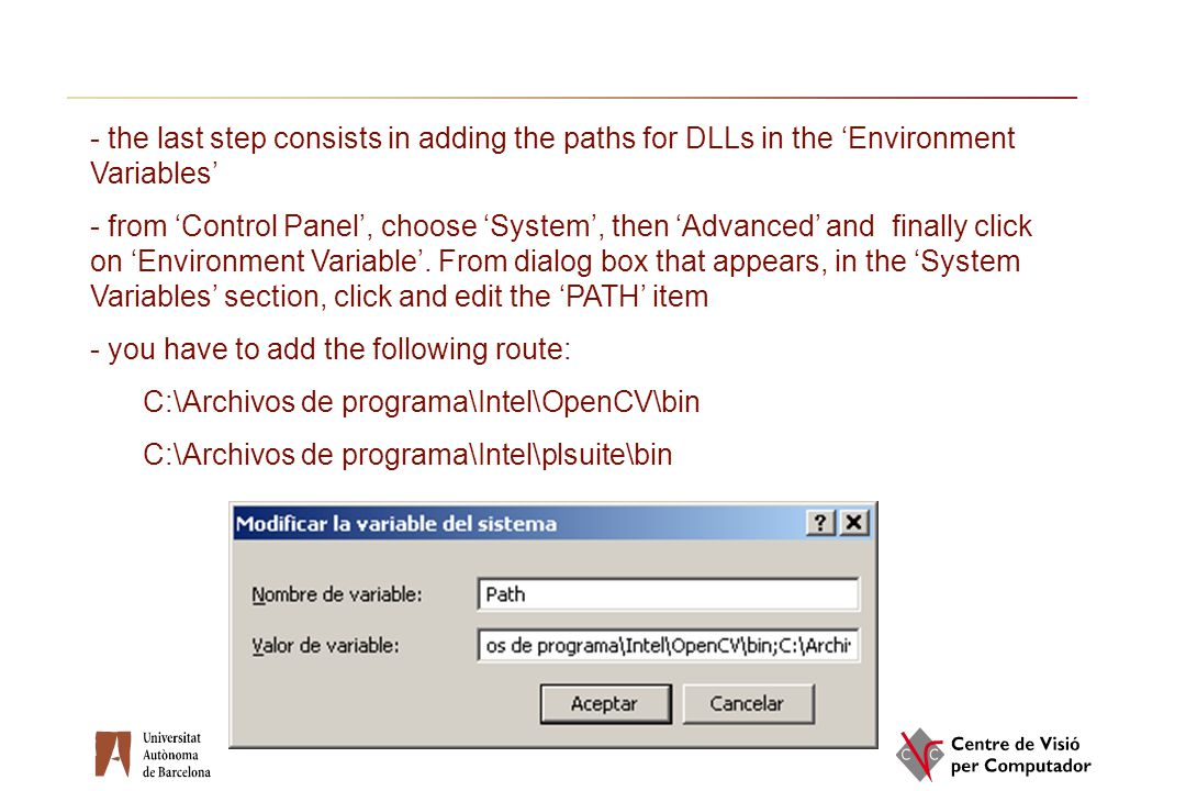the last step consists in adding the paths for DLLs in the 'Environment Variables'