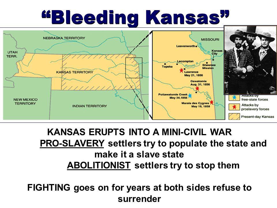 Bleeding Kansas KANSAS ERUPTS INTO A MINI-CIVIL WAR