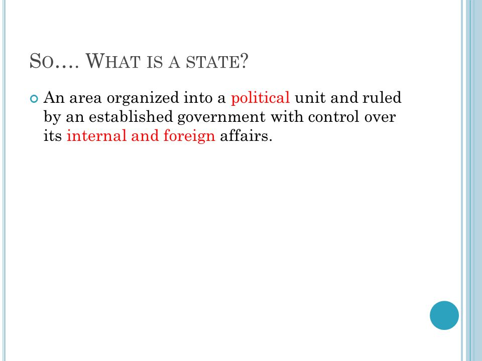 So…. What is a state