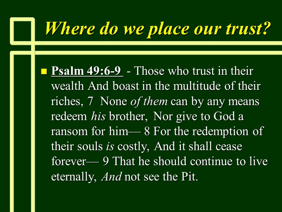 Where do we place our trust