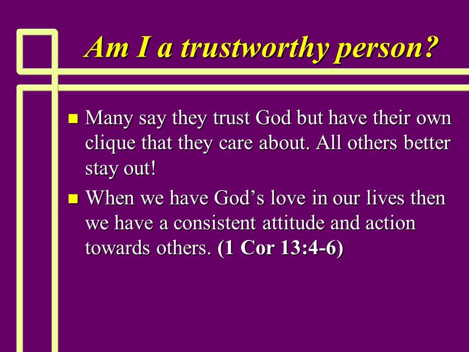 Am I a trustworthy person