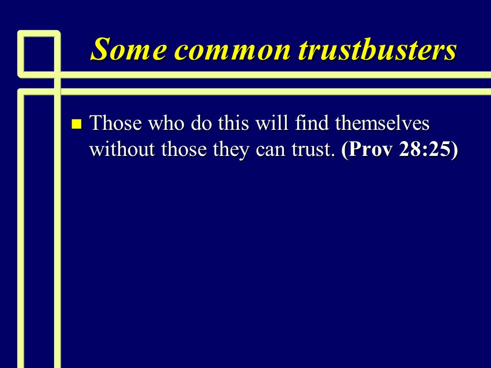 Some common trustbusters