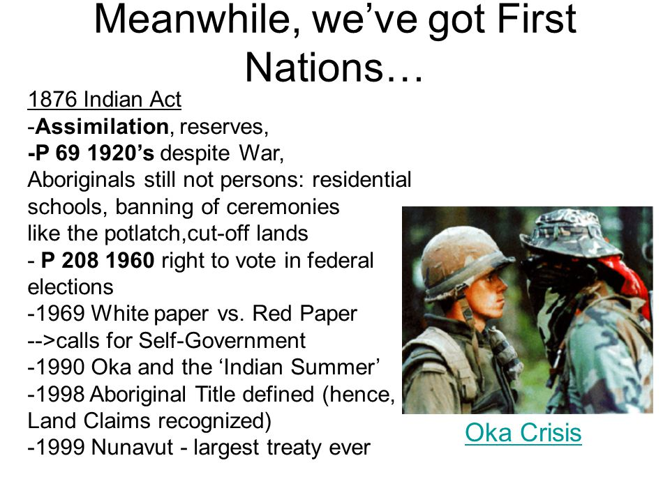 Meanwhile, we've got First Nations…