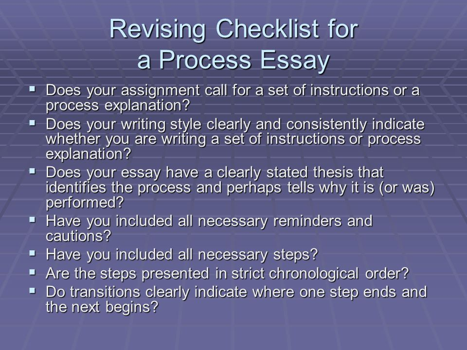 Revising Checklist for a Process Essay