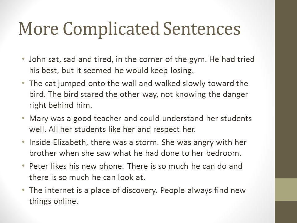 More Complicated Sentences