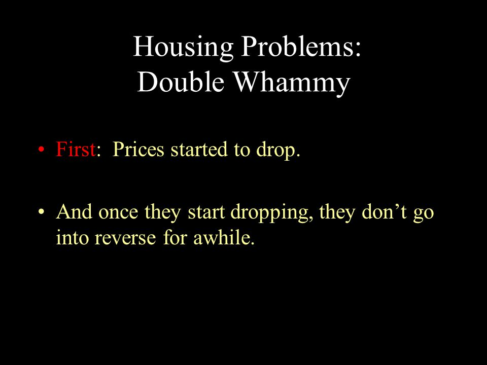 Housing Problems: Double Whammy