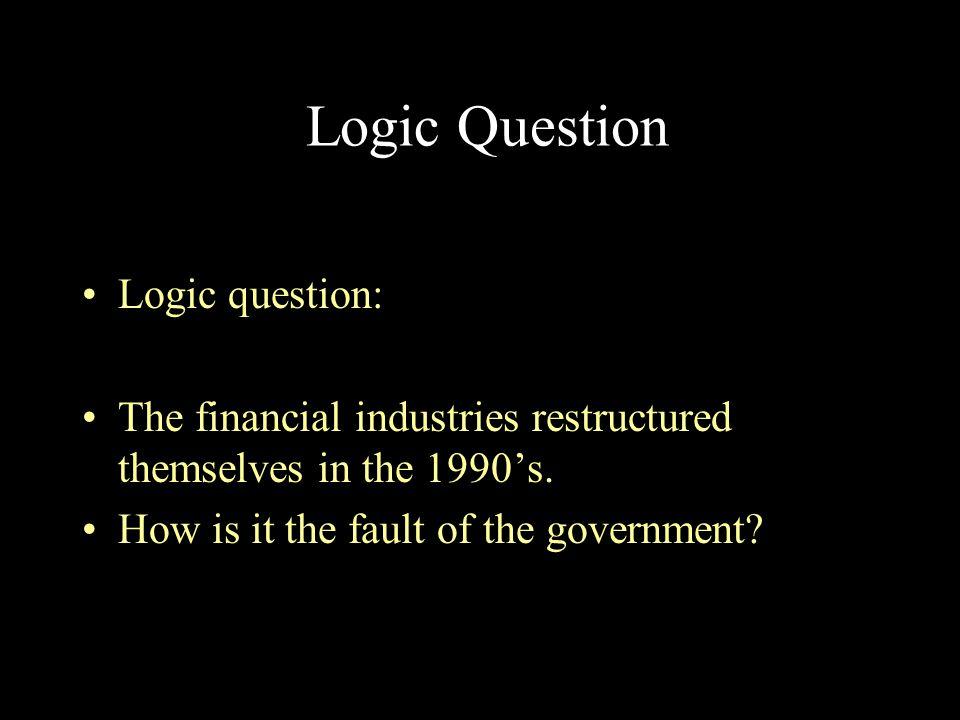 Logic Question Logic question: