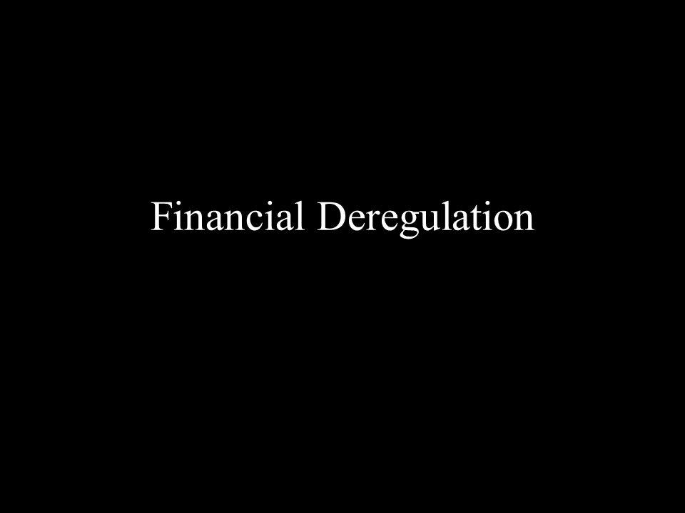 Financial Deregulation