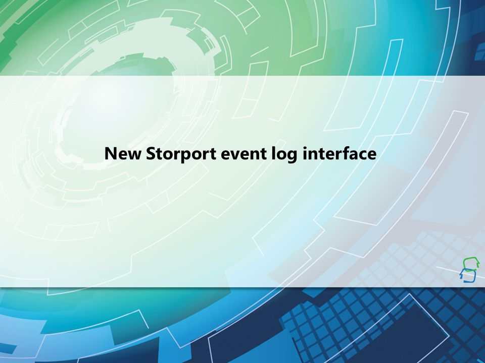 New Storport event log interface