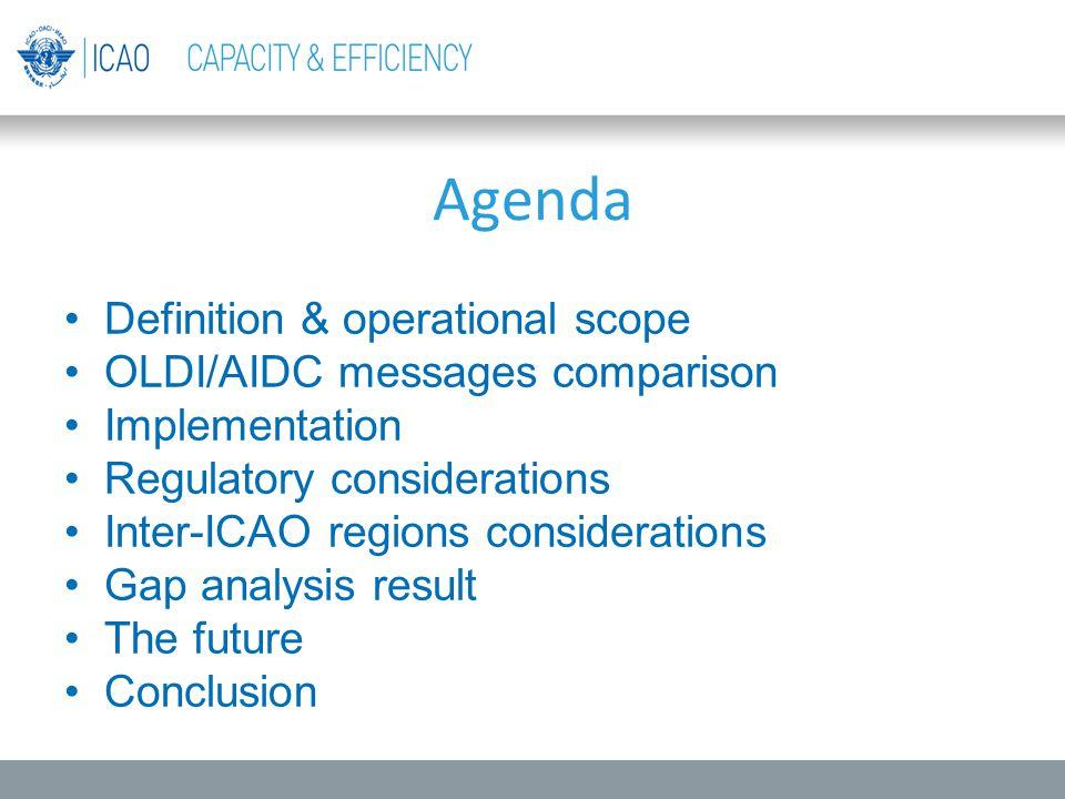 Agenda Definition & operational scope OLDI/AIDC messages comparison