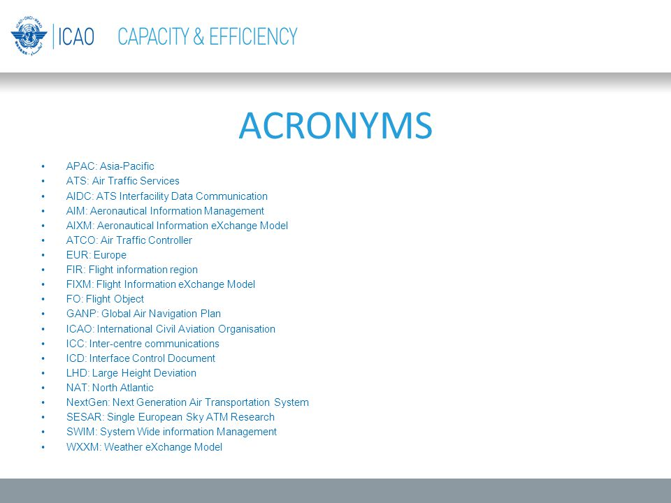 ACRONYMS APAC: Asia-Pacific ATS: Air Traffic Services